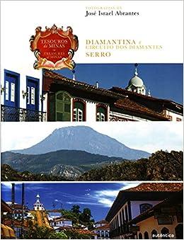 Tesouros de Minas: Diamantina e Circuito dos Diama (Em