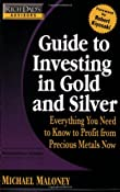 Amazon.com: Rich Dad's Advisors: Guide to Investing In Gold and Silver: Protect Your Financial Future (9780446510998): Michael Maloney: Books