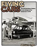 51tvbcyw4pL. SL160  Flying Cars: The Extraordinary History of Cars Designed for Tomorrows World
