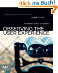 Observing the User Experience: A Prac...