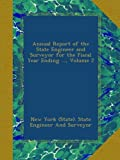 img - for Annual Report of the State Engineer and Surveyor for the Fiscal Year Ending ..., Volume 2 book / textbook / text book