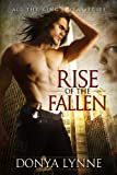 Rise of the Fallen (Paranormal Romance, Erotic Romance, Urban Fantasy) (All the Kings Men)
