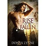 Rise of the Fallen (Paranormal Romance, Erotic Romance, Urban Fantasy) (All the King's Men Book 1) ~ Donya Lynne