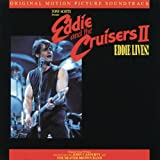 Eddie & The Cruisers II: Eddie Lives! CD