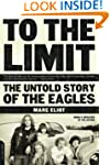 To the Limit: The Untold Story of the...