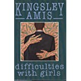 Difficulties With Girls: A Novel ~ Kingsley Amis