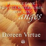Passage dans nos vies antérieures avec les anges | Doreen Virtue
