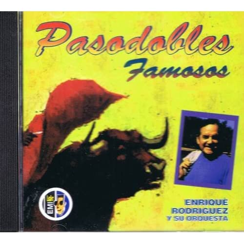 Amazon.com: Pasodobles Famosos Enrique Rodriguez: Music