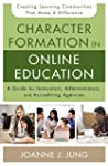 Character Formation in Online Educati...