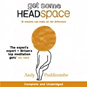 Get Some Headspace | [Andy Puddicombe]