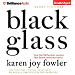 Black Glass: Short Fictions | Karen Joy Fowler