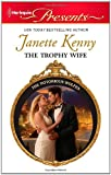 The Trophy Wife (Harlequin Presents)
