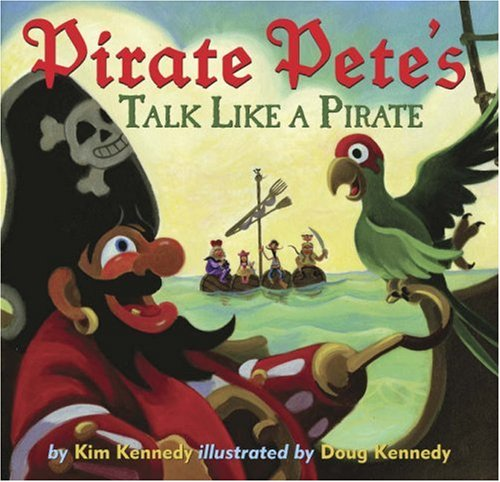 Pirate Pete's Talk Like a Pirate