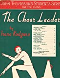 img - for The Cheer Leader (Piano Solo) (John Thompson's Students Series) book / textbook / text book