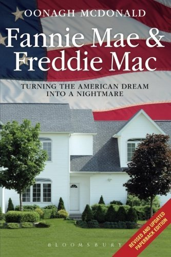 fannie-mae-and-freddie-mac-turning-the-american-dream-into-a-nightmare-rev-upd-edition-by-mcdonald-o