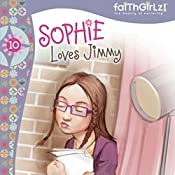 Sophie Loves Jimmy | Nancy Rue