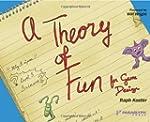 A Theory of Fun.