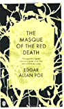 Edgar Allan Poe The Masque of the Red Death: And Other Stories (Penguin Classics)
