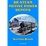 BR Steam Motive Power Depots Scottish Region: 6