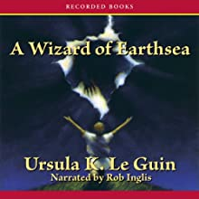 A Wizard of Earthsea: The Earthsea Cycle, Book 1 (       UNABRIDGED) by Ursula K. Le Guin Narrated by Rob Inglis