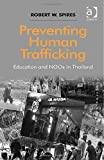 img - for Preventing Human Trafficking: Education and NGOs in Thailand (Solving Social Problems) book / textbook / text book