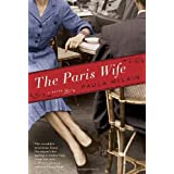 The Paris Wife: A Novel ~ Paula McLain