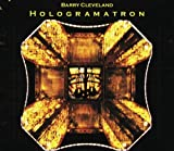 Hologramatron by Barry Cleveland (2010-04-20)