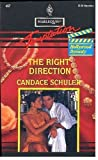 Right Direction (Hollywood Dynasty) (Harlequin Temptation, 467) (0373255675) by Schuler, Candace