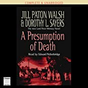 A Presumption of Death | [Jill Paton Walsh, Dorothy L. Sayers]