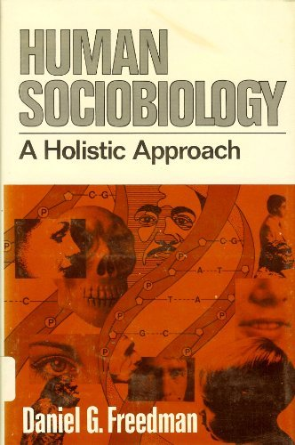 Human Sociobiology: A Holistic Approach PDF