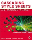 Cascading Style Sheets: The Designer's Edge (0782141846) by Holzschlag, Molly E.