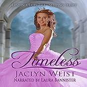 Timeless   [Jaclyn Weist]