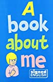 img - for A Book About Me (The Signed English Series) book / textbook / text book