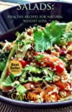 img - for Salads : Healthy recipes for natural weight loss Vol. III book / textbook / text book