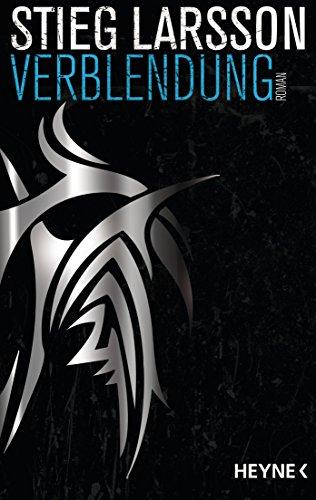 Stieg Larsson - Verblendung (Millennium Trilogie, Band 1)