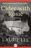 Image of Cider with Rosie: A Memoir (The Autobiographical Trilogy, 1)