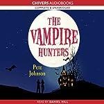 The Vampire Hunters | Pete Johnson