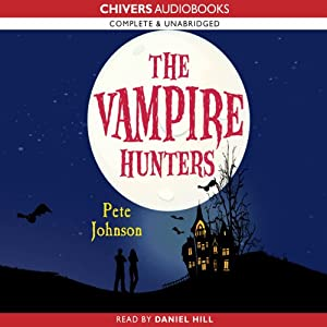 The Vampire Hunters | [Pete Johnson]