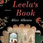 Leela's Book: A Novel | Alice Albinia