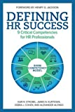 img - for Defining HR Success: 9 Critical Competencies for HR Professionals book / textbook / text book