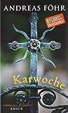 Karwoche: Kriminalroman (Ein Wallner & Kreuthner - Krimi)