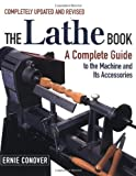 The Lathe Book: A Complete Guide to the Machine and Its Accessories thumbnail