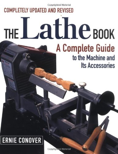 The Lathe Book: A Complete Guide to the Machine and Its Accessories image