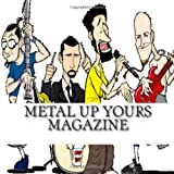img - for Metal Up Yours Magazine: July Demo magazine issues 2 book / textbook / text book