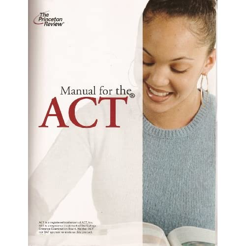 The Princeton Review Manual For The ACT Version 8.0: The Princeton