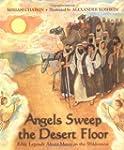 Angels Sweep the Desert Floor: Bible...