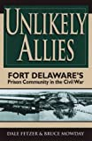 img - for Unlikely Allies by Dale Fetzer (2000-02-01) book / textbook / text book