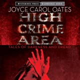 img - for High Crime Area: Tales of Darkness and Dread book / textbook / text book