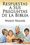 img - for Respuestas a Sus Preguntas de La Biblia (Spanish Edition) book / textbook / text book