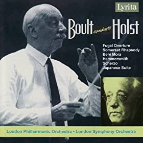 Holst: Somerset Rhapsody, Hammersmith, Japanese & Oriental Suites etc